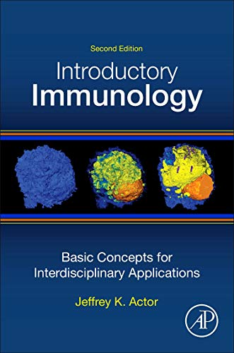Introductory Immunology, 2nd: Basic Concepts for Interdisciplinary Applications