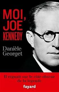 Moi, Joe Kennedy, Georget, Danièle