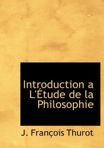 Introduction A L' Tude de La Philosophie (French Edition) pdf epub