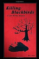 Killing Blackbirds (Lark Rollins Mysteries) Paperback