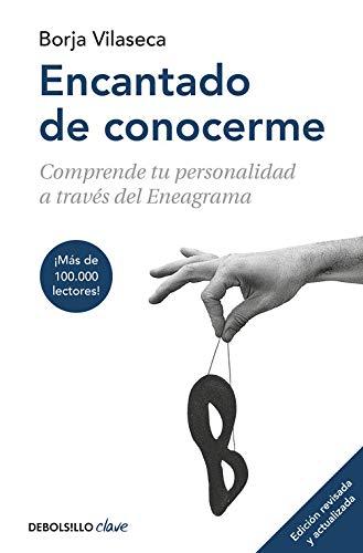 Encantado de conocerme (edición ampliada) (CLAVE) por Borja Vilaseca