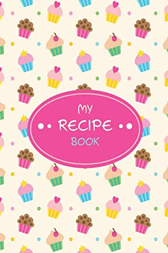 My Recipe Book: Blank Cookbook Journal for Kids by Paul K. Kani