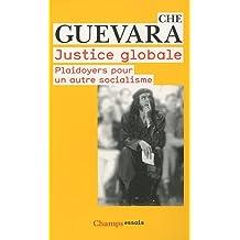 JUSTICE GLOBALE : PLAIDOYERS POUR UN AUTRE SOCIALISME
