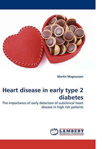 Heart disease in early type 2 diabetes: The importance of early detection of subclinical heart disease in high risk patients