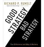 img - for [(Good Strategy/Bad Strategy: The Difference and Why It Matters )] [Author: Richard P Rumelt] [Aug-2012] book / textbook / text book