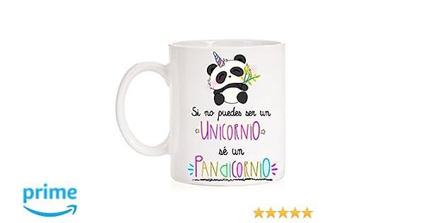 Taza Si no Puedes ser un Unicornio sé un Pandicornio. Taza Divertida de Regalo para Gente Chula