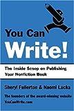 You Can Write!, Naomi Lucks and Sheryl Fullerton, 0595338410