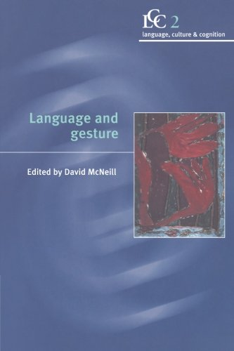 Language And Gesture (Language Culture And Cognition)