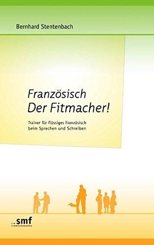 franzsisch-der-fitmacher-trainer-fr-flssiges-franzsisch-beim-sprechen-und-schreiben