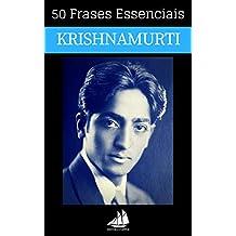 50 Frases Essenciais de Krishnamurti