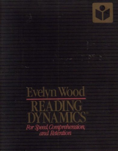 Evelyn Wood Reading Dynamics for Speed, Comprehension, and Retention