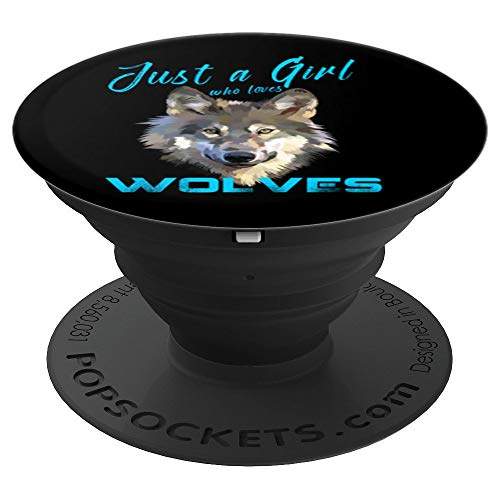 Just A Girl Who Loves Wolves Cool Funny Cute Wolf Girl Gift - PopSockets Grip and Stand for Phones and Tablets
