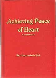 Achieving Peace of Heart de S.J. Rev.…