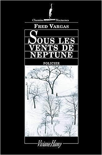 Sous Les Vents De Neptune Fred Vargas 9782878581904