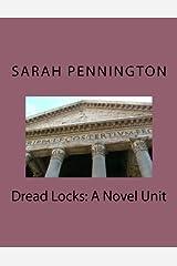 Dread Locks: A Novel Unit Paperback