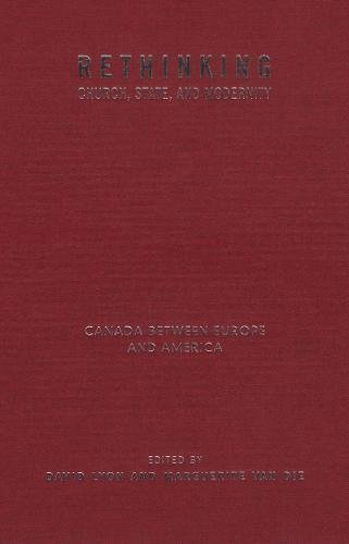 Rethinking Church, State, and Modernity: Canada Between Europe and the USA