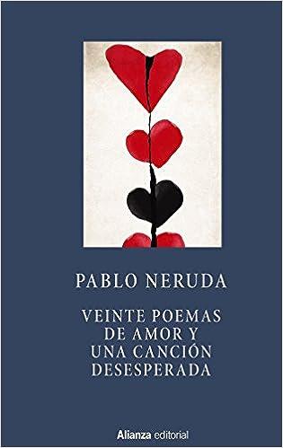 Veinte poemas de amor y una canción desesperada Libros Singulares LS: Amazon.es: Neruda, Pablo: Libros