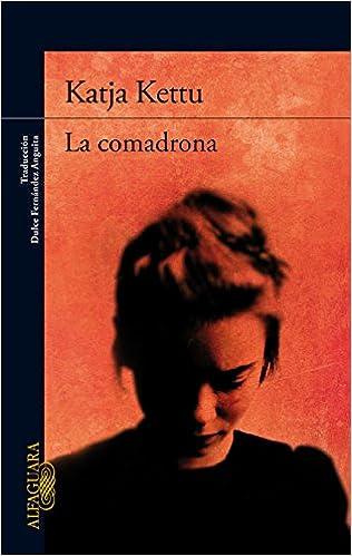 La comadrona (SIN ASIGNAR): Amazon.es: Katja Kettu: Libros