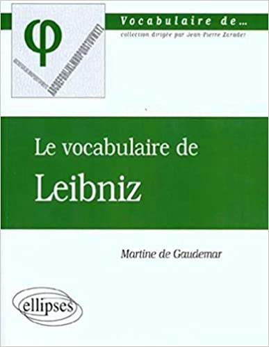Téléchargement gratuit audio e livres Le vocabulaire de Leibniz 2729805818 PDF RTF