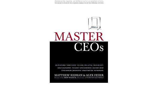 Master CEOs: Insights from Australias Leading CEOs (English ...