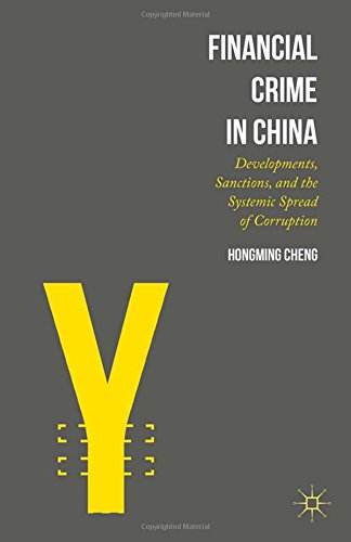 Financial Crime In China  Developments  Sanctions  And The Systemic Spread Of Corruption