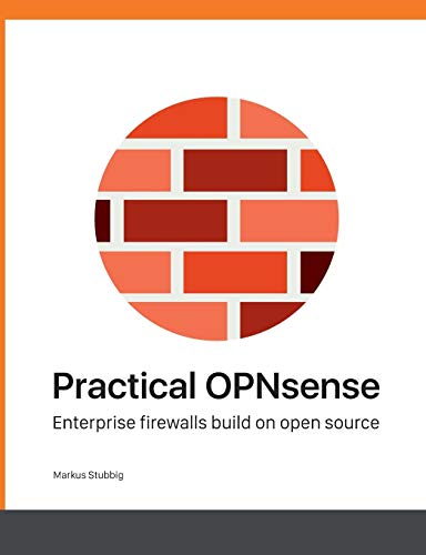 Practical OPNsense por Markus Stubbig