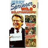 Jerry Springer - Wild Relationships