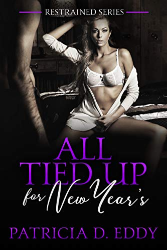 All Tied Up for New Year's (Restrained Book - Blended Sweet Coffee