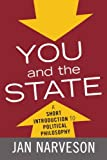 You and the State, Jan Narveson, 0742548449
