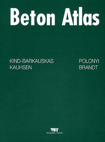 Beton Atlas. Entwerfen mit Stahlbeton im Hochbau.