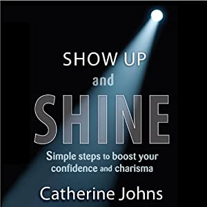 Show Up and Shine Audiobook