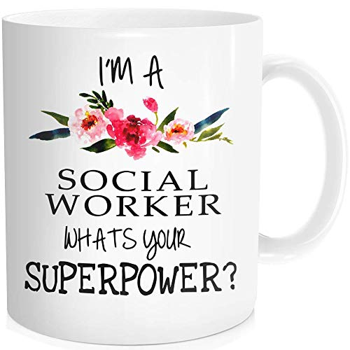 Inspirational Quote Funny Coffee Mug Tea Cup with Saying For Men Women - I'm a Social Worker, What's Your Superpower - Ceramic White 11 oz