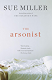 The Arsonist: A novel (Vintage Contemporaries)