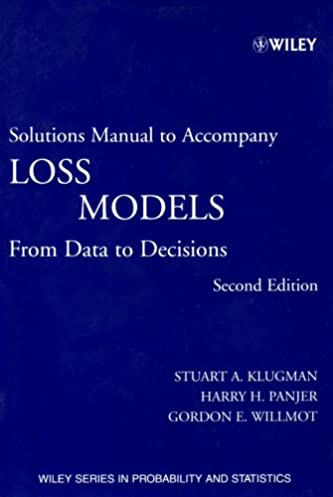 loss models textbook and solutions manual from data to decisions rh amazon ca Textbook Solution Manuals Student Solutions Manual