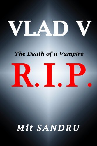 Book cover image for R.I.P.: The Death of an Old Vampire (Vlad V Book 2)