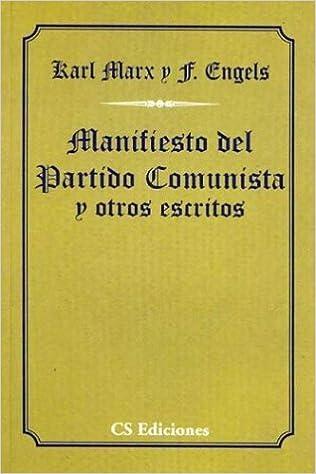 Descarga gratuita de eBooks FB2 Manifiesto de Partido Comunista y Otros Escritos in Spanish CHM 9507642412