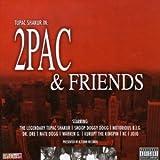 2 PAC & FRIENDS