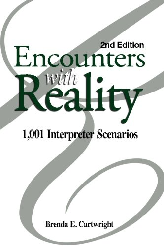 Encounters with Reality: 1,001 Interpreter Scenarios by Brand: Registry of Interpreters for