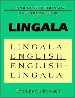 Lingala-English, English-Lingala: Hippocrene Dictionary and Phrasebook (Hippocrene Dictionary & Phrasebooks) (English and Lingala Edition)