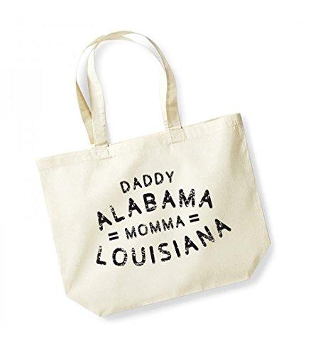 Daddy Alabama, Momma Louisiana - Large Canvas Fun Slogan Tote Bag (Natural/Black)