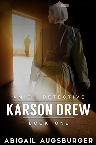 Download for free Karson Drew The Amish Detective: Amish Mystery