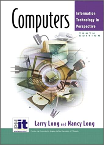 Computers (10th Edition): Larry Long, Nancy Long: 9780130094797 ...