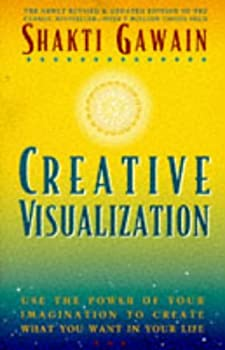 Paperback Creative Visualization : Use the Power of Your Imagination to Create What You Want in Your Life Book