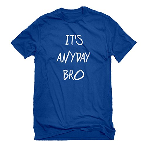 Mens Its Anyday Bro X-Large Royal Blue T-Shirt (Jake Paul Like A God Church Shirt)