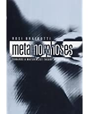 Metamorphoses: Towards a Materialist Theory of Becoming