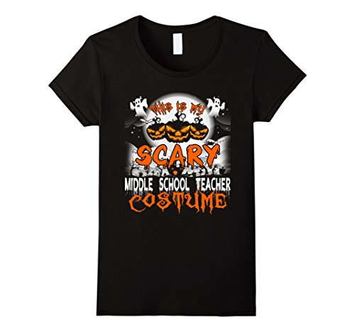 Womens This is My Scary Middle School Teacher Costume Halloween Tee XL (Middle School Teacher Halloween Costumes)