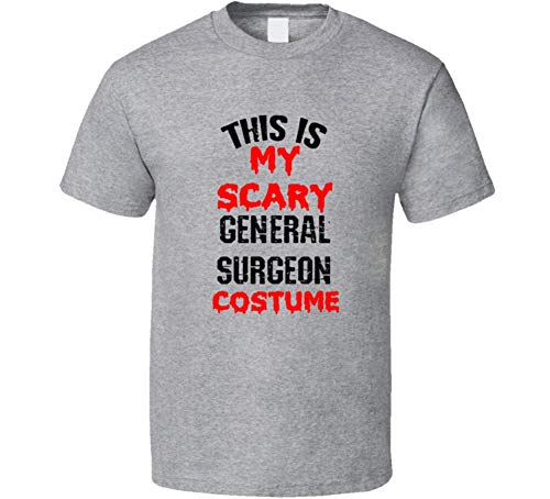 SHAMBLES TEES This is My Scary General Surgeon Costume Funny Occupation Halloween T Shirt L Sport Grey ()