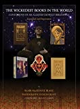 img - for The Wickedest Books in the World: Confessions of an Aleister Crowley Bibliophile book / textbook / text book