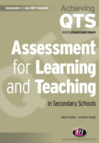 Assessment for Learning and Teaching in Secondary Schools (Achieving QTS Series)