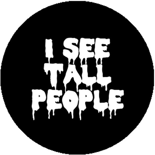 [New Black Fashion Badge Button Pin I See Tall People Cute Funny Short Gift Joke] (Costumes For Tall People)